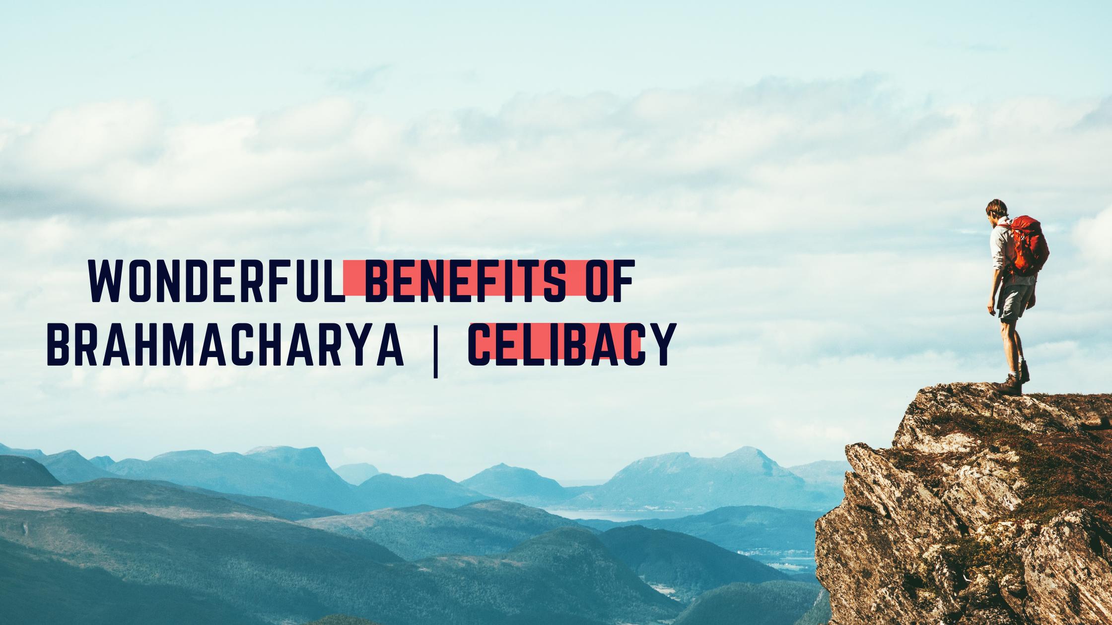 Brahmacharya|celibacy