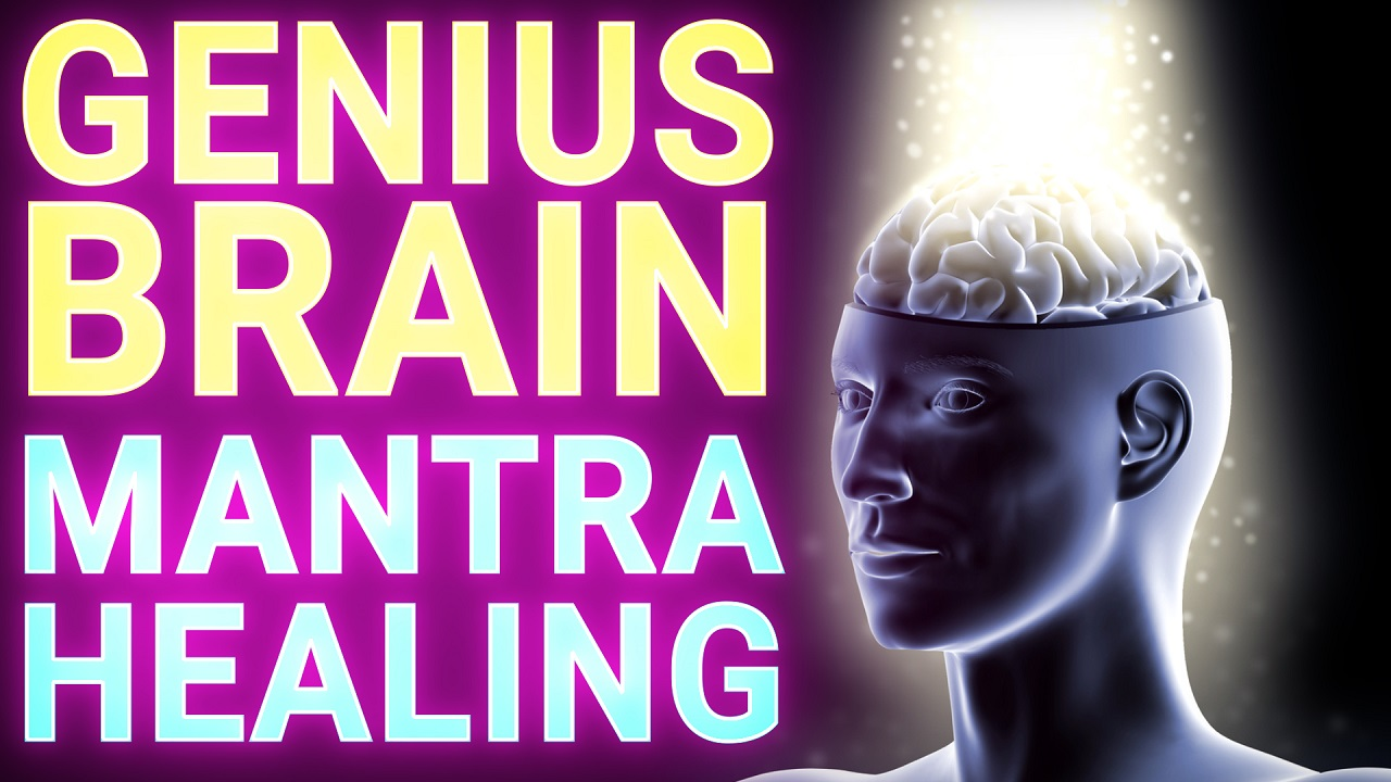 Genius Brain Mantra Healing